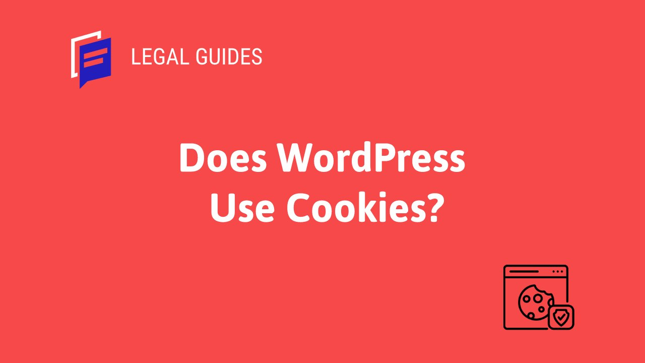 Does WordPress Use Cookies