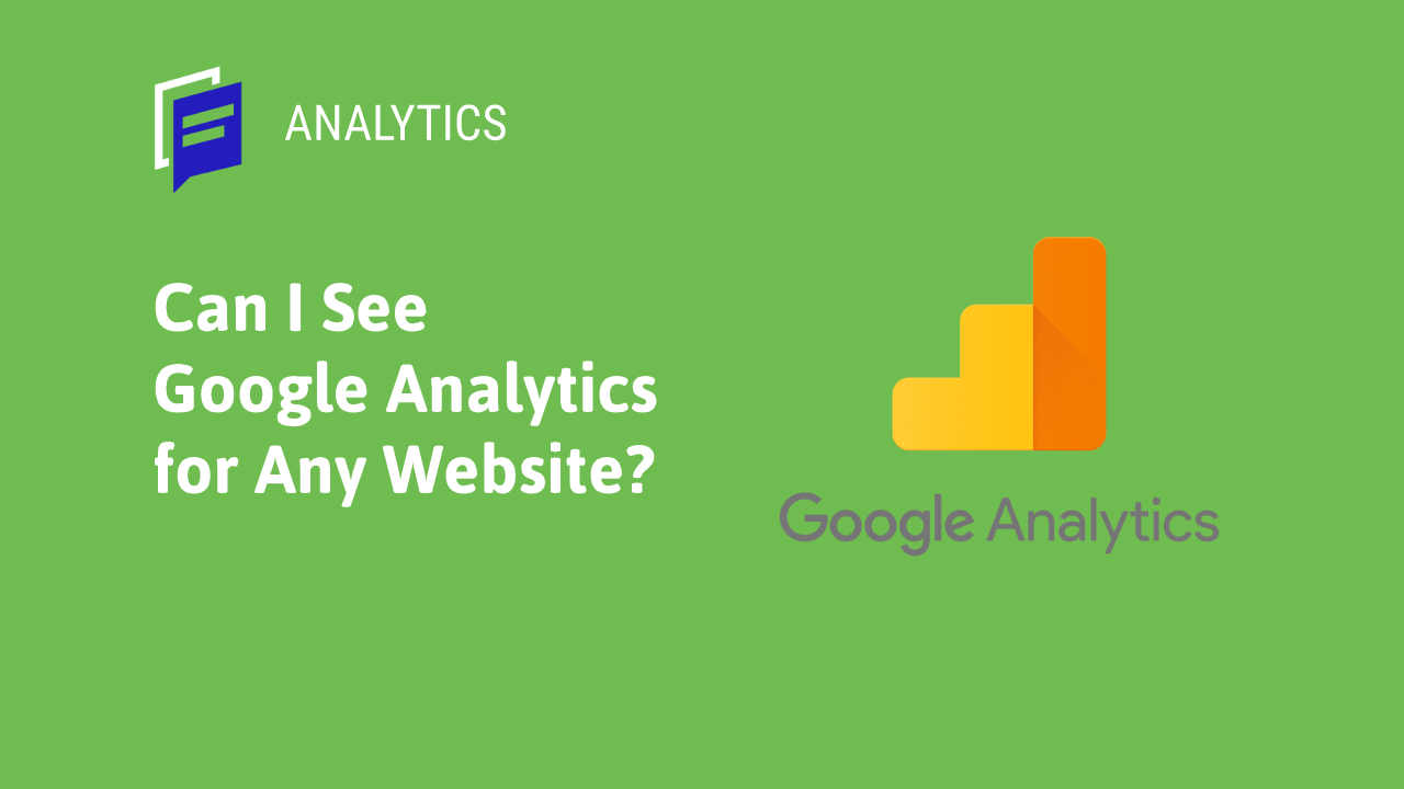 Can I See Google Analytics for Any Website?